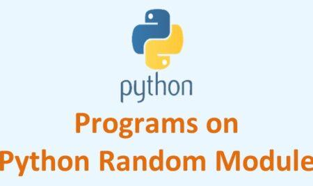 Practice short problems on Python Random Module