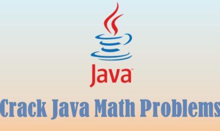 Crack Java Math Problems