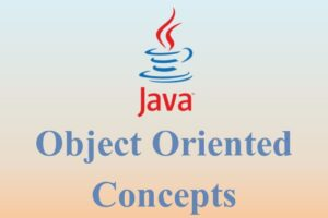 Java Object Oriented Concepts
