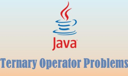 Java ternary operator examples and problems to solve