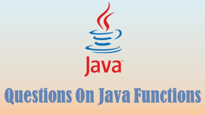 Short questions on Java Functions