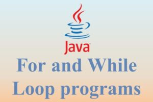 For and While programs