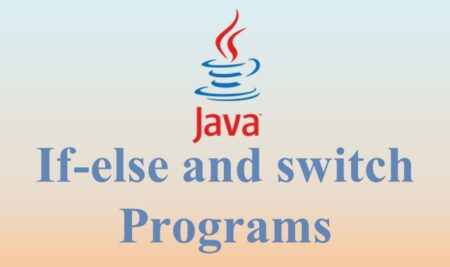 If-else and switch Programs