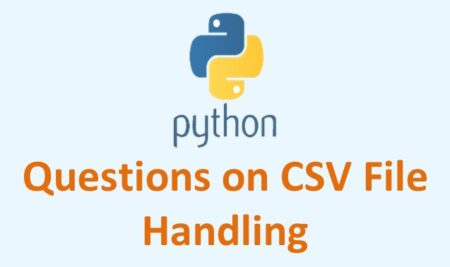 Questions on CSV File Handling in Python