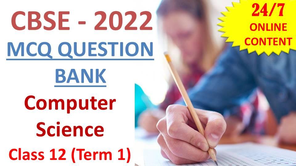 CBSE CS Term 1 QB 2022