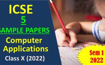 ICSE Class 10 Computer Applications Sample Paper (Semester 1 2022)